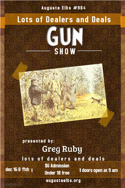 Gun Show 2017 Lots of Dealers and Deals @ Gun  Show Lots of Dealers and Deals | Augusta | Maine | United States