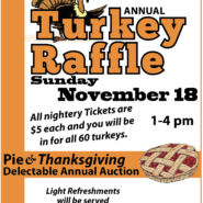 Turkey Raffle & Pie Auction. Sunday November 18th, 2018