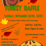 Turkey Raffle & Pie Auction. Sunday November 24th, 2019