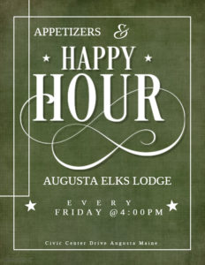 Friday Is Happy Hour At The Elks @ Elks Happy Hour 4pm - 6pm, Food available