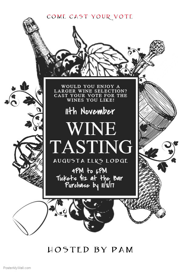 wine tasting nov 11th 4pm 6pm tickets 12 augusta elks. Black Bedroom Furniture Sets. Home Design Ideas