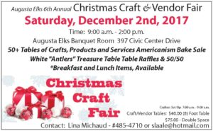 6th Annual Christmas Craft&Vendor Fair Saturday, December2nd, 2017 9am - 2pm @ Augusta Elks 6th Annual Christmas Craft