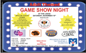 Travis Mills Game Show Night Nov 18th $15 Per Person @ See Details Below