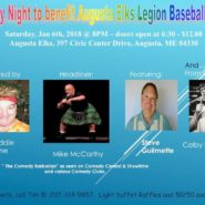 Comedy Night  to benefit Elks Legion Baseball Team Saturday, January 6th, 2018 – 8pm- Doors Open at 6:30 pm $12