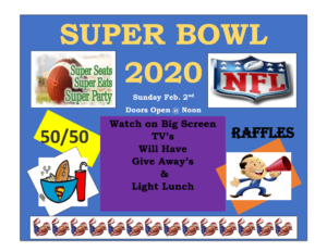 Superbowl 2020 Sunday February 2th Doors open at Noon, Food, Fun, Drawings and More @ Superbowl | Augusta | Maine | United States