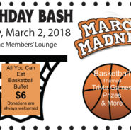 Birthday Bash Friday March 2nd Basketball Theme Games – All you can eat Buffett $6