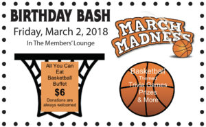 Birthday Bash Friday March 2nd Basketball Theme Games - All you can eat Buffett $6 @ Birthday Bash Friday March 2nd Basketball Theme Games - All you can eat Buffett $6