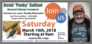Punky Gallant Memorial Cribbage Tournament March 10th 2018 At 9am Hot Dogs And Burgers Available Partners @ David Punky Gallant Memorial Cribbage Tournament March 10th 2018 At 9am Hot Dogs And Burgers Available Partners $10 Each and $10 donation to antlers | Augusta | Maine | United States