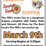 PER Spaghetti Supper Mar 9th 5:30pm – 7pm $6.00 Per