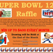 Drawing Super Bowl 120 Raffle Win UpTo $400 Each Month