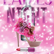 Ladies Night Tonight 5pm to 8pm