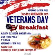 Veterans Day Breakfast – Veterans Eat For Free – $6 adults Children $3 (12 & under) 7am-10am