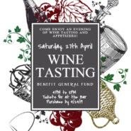 Wine Tasting Saturday April 27th 4 – 8pm Tickets 15$ Purchase By 4/24/19, Hosted by Pam