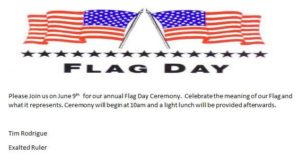 Flag Day 10am June 9th Light Lunch @ Elks Flag Day 10am June 9th Light Lunch