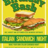 Birthday Bash Make Your Own Italian Sandwich Night 9/6 6-8pm