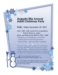 Dec 13th Adult Christmas Party 5:00 – 6:00p  Social Music by the SHACK: 7:00 – 10:00p @ Time: 5:00 – 6:00 Social Hour w/appetizers Potluck Dinner to Follow Music provided by the SHACK: 7:00 – 10:00