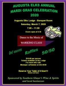 Mardi Gras Celebration 2020 Sat, March 7th 7-11pm @ Mardi Gras Celebration 2020 Sat, March 7th 7-11pm $10.00 per person Door open at 6:30p Music by Working Class