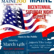 Maine Bicentennial Saturday Night Supper  March,14th  5-7pm  $10 per  Open to the public