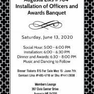 Installation of Officers and Awards Banquet 5pm Social Hour, Installation, Dinner, Music and Dancing