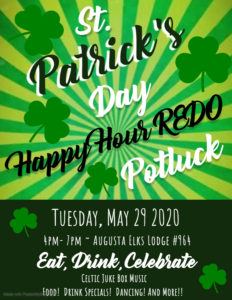 St. Patricks Day Redo, Happy Hour, Potluck, Food and Drink Specials @ 4-7pm Music, Dancing